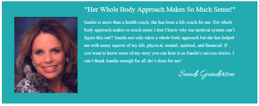 CLICK HERE TO WATCH SANDI'S VIDEO TESTIMONIAL