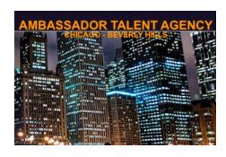 AMBASSADOR TALENT AGENCY (CHICAGO / LOS ANGELES) SUSAN SHERMAN T. 312-718-0700    ambassador-talent@att.net