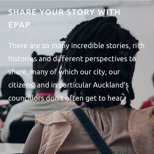 🙌 EPAP microsite has officially launched!!! Watch the community storytelling videos, and please share your story, hopes & dreams for 'The Future of Auckland!' #linkinbio #EPAP