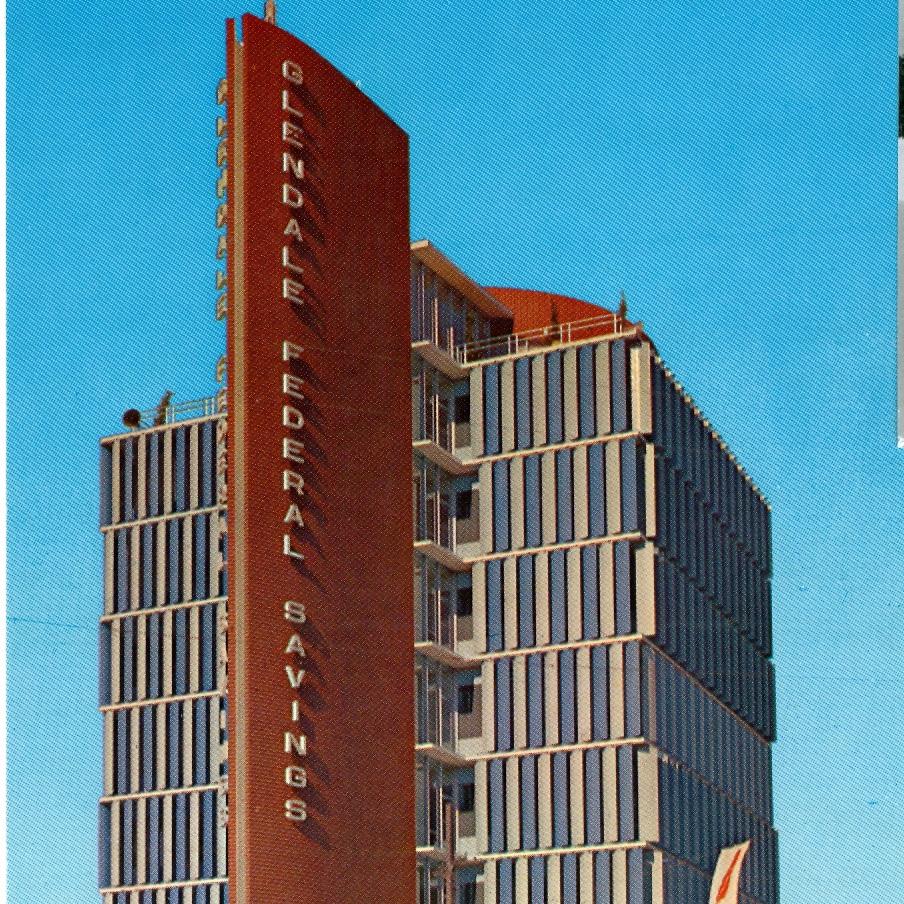 Glendale FederalSavings & Loan - Glendale, CA1958; 1962