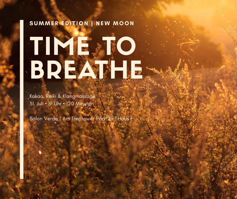 Time To Breathe Summer Edition