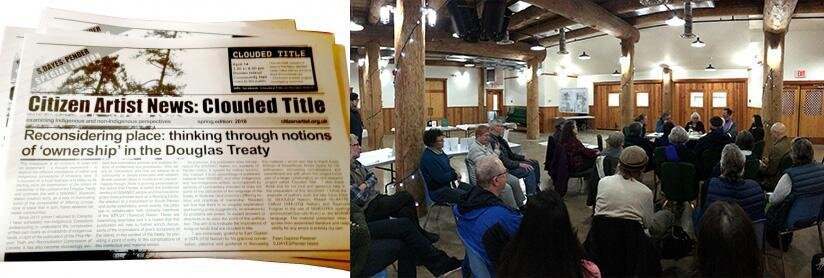 Left: Copies of Citizen Artist News: Clouded Title. Right: Clouded Title Research Workshop, panel discussion and pop-up installation of art works, Community Hall, Pender Island, B.C., Canada, April, 14, 2018.