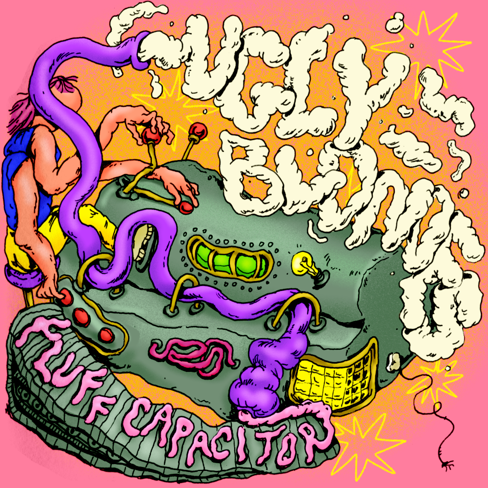 'Fluff Capacitor' by Ugly Blondes