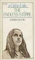 The Endless Steppe - by Esther Hautzig