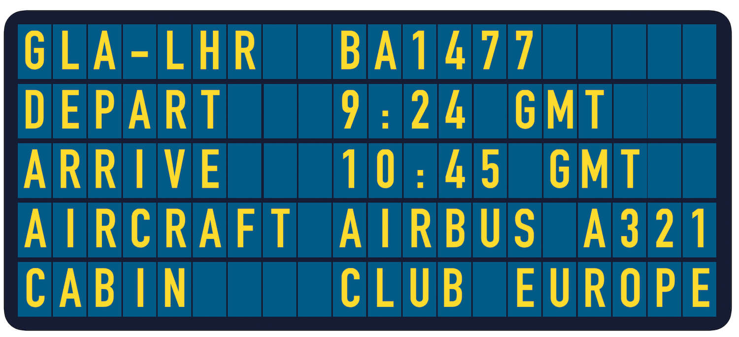 Our Departure Board Glasgow to London Heathrow in Club Europe