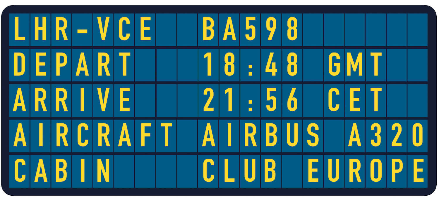 Our Departure Board London Heathrow to Venice in Club Europe