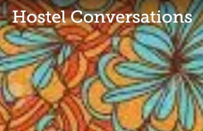 Copy of Hostel Conversations