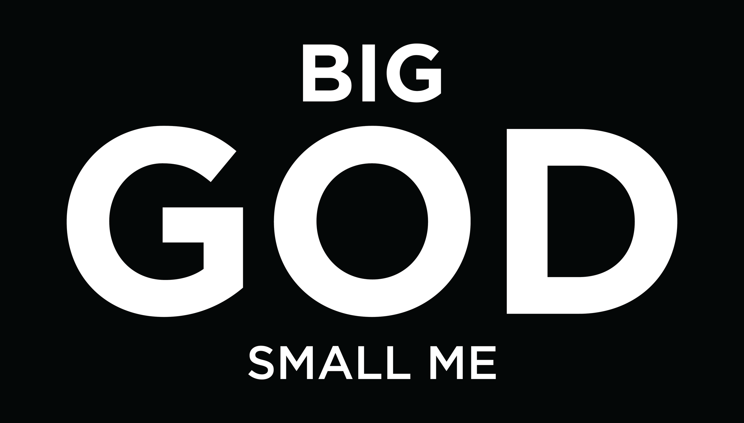 Big God, Small Me Series-01.png