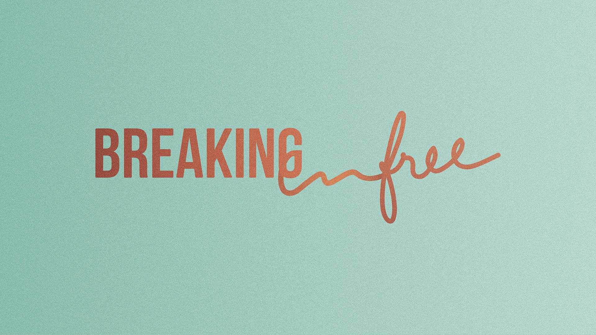 Breaking Free_Master-1920x1080.jpg