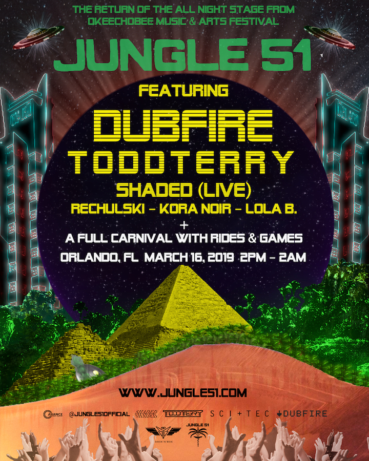 JUNGLE 51 - From deep in the heart of OMF's tropical setting, Jungle 51 returns to Florida this March 16th to bring the Jungle's full sensory overload inside Orlando's Fair in an oasis of palm trees, crashed UFOs, and fog featuring a world-class sound system and Jungle 51's signature laser show.Jungle 51 is proud to present two of the biggest and most well respected DJs and Producers in the world of electronic music: DUBFIRE & Todd Terry in a warehouse that rivals the settings that made them household names.Rounding out the program, Shaded performs one of his epic Live sets that's been blowing minds at festivals all over the world. Jungle 51 resident Rechulski will deliver a house set inspired by recent gigs in New York City, Morocco, Ibiza & Thailand. Festival mainstays Kora Noir and Orlando resident Lola B will also be performing into the night.We hope to see you soon earthlings…