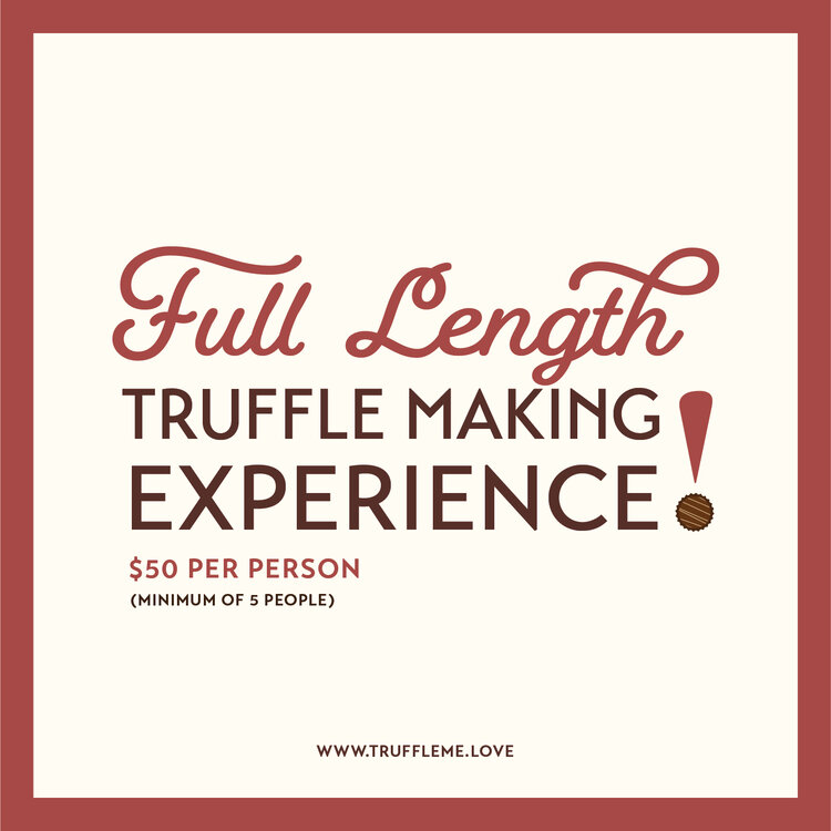 Full Length Truffle Making Experience