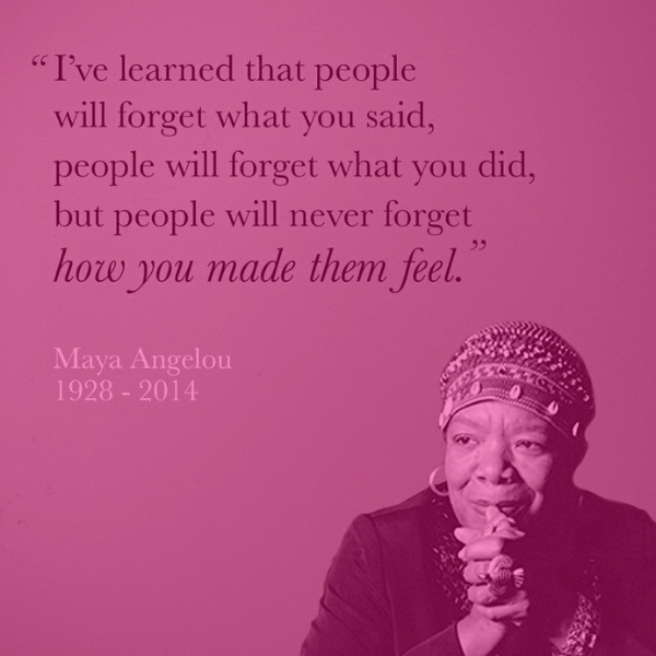 Maya Angelou _ How you make them feel.png