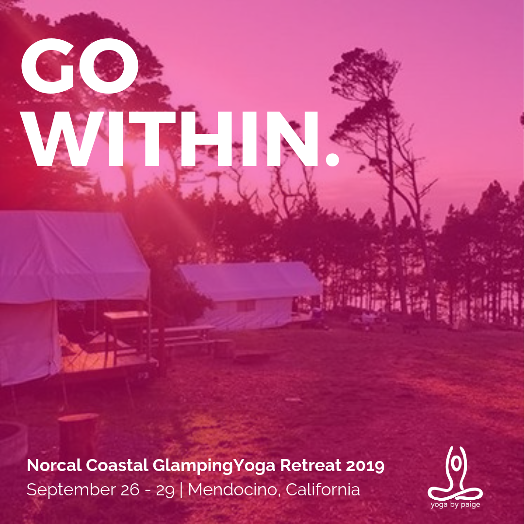 Go Within Glamping Yoga Retreat with Yoga by Paige