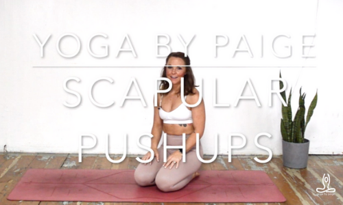 Yoga by Paige Scapular Pushups YouTube