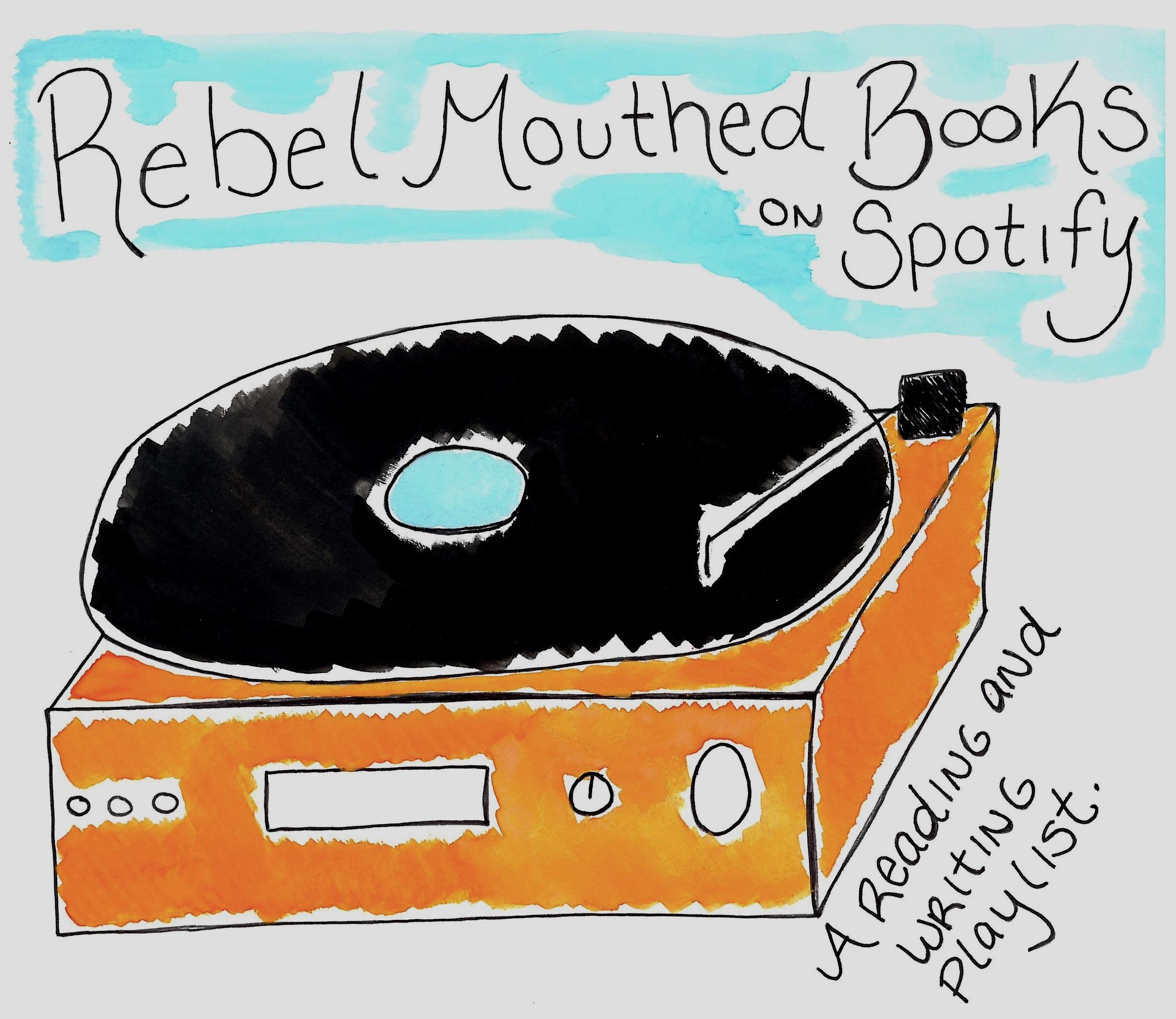 Rebel%2BMouthed%2BBooks%2Bon%2BSpotify.jpg