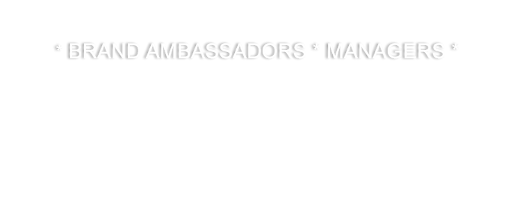 * BRAND AMBASSADORS * MANAGERS *.png