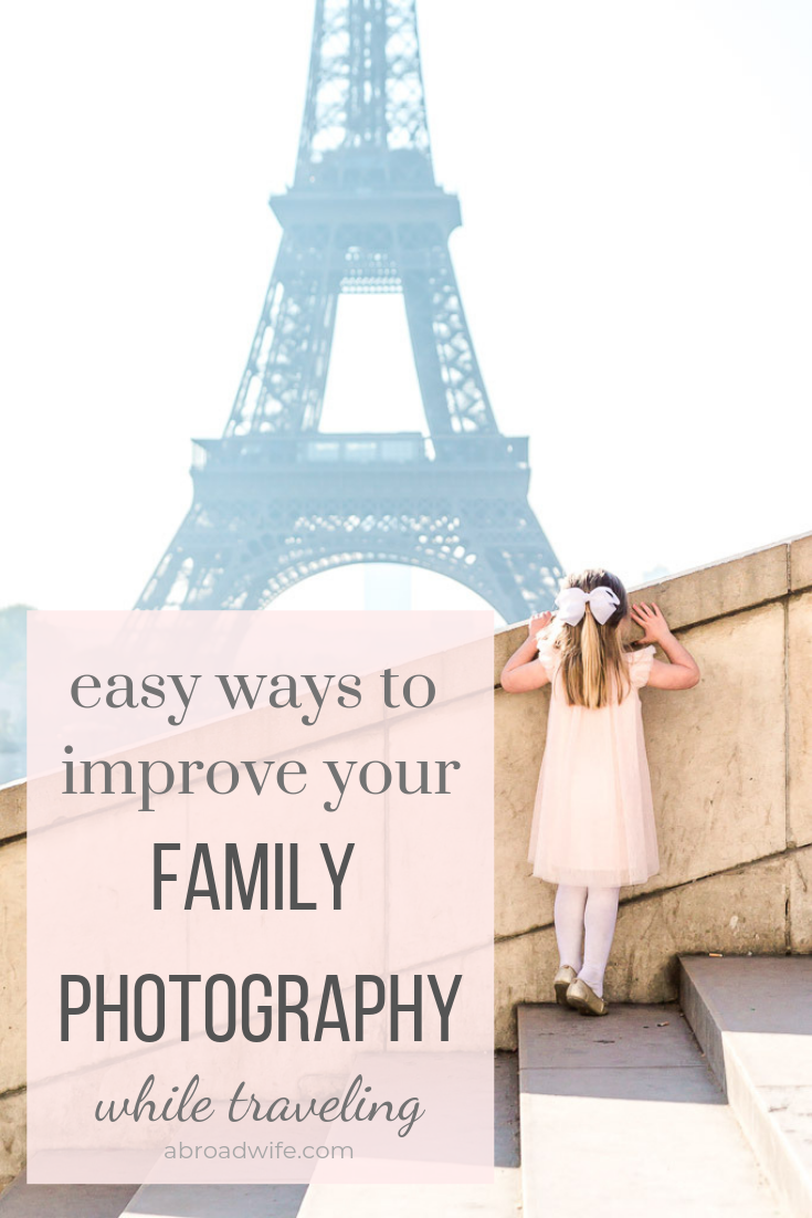 Easy ways to improve your family photos while traveling. Tips and strategies to help you get the best possible pictures of your family while on vacation. These tips can be used with any type of camera! #familyphotography #travelphotography #familytravel #travelwithkids