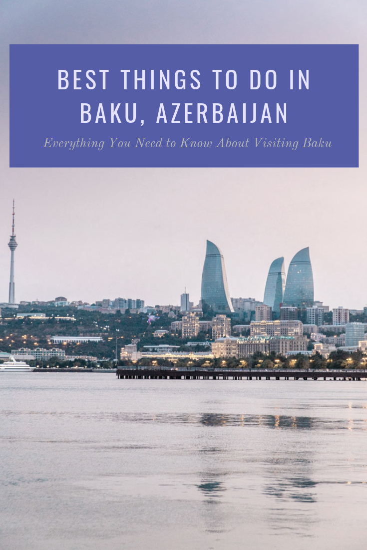 "Flame Towers in Baku, Azerbaijan at sunset with purple sky with text overlay ""Best Things to Do in Baku, Azerbaijan"""