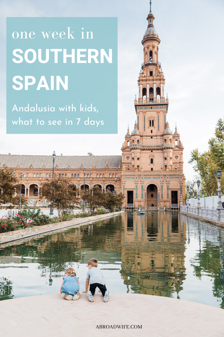 One week Southern Spain Itinerary! The can't miss places to see in Andalusia. Visiting Southern Spain with kids, tips for families. The best plan for a Andalusia road trip. #andalusia #spainwithkids #southernspain #seville #granada