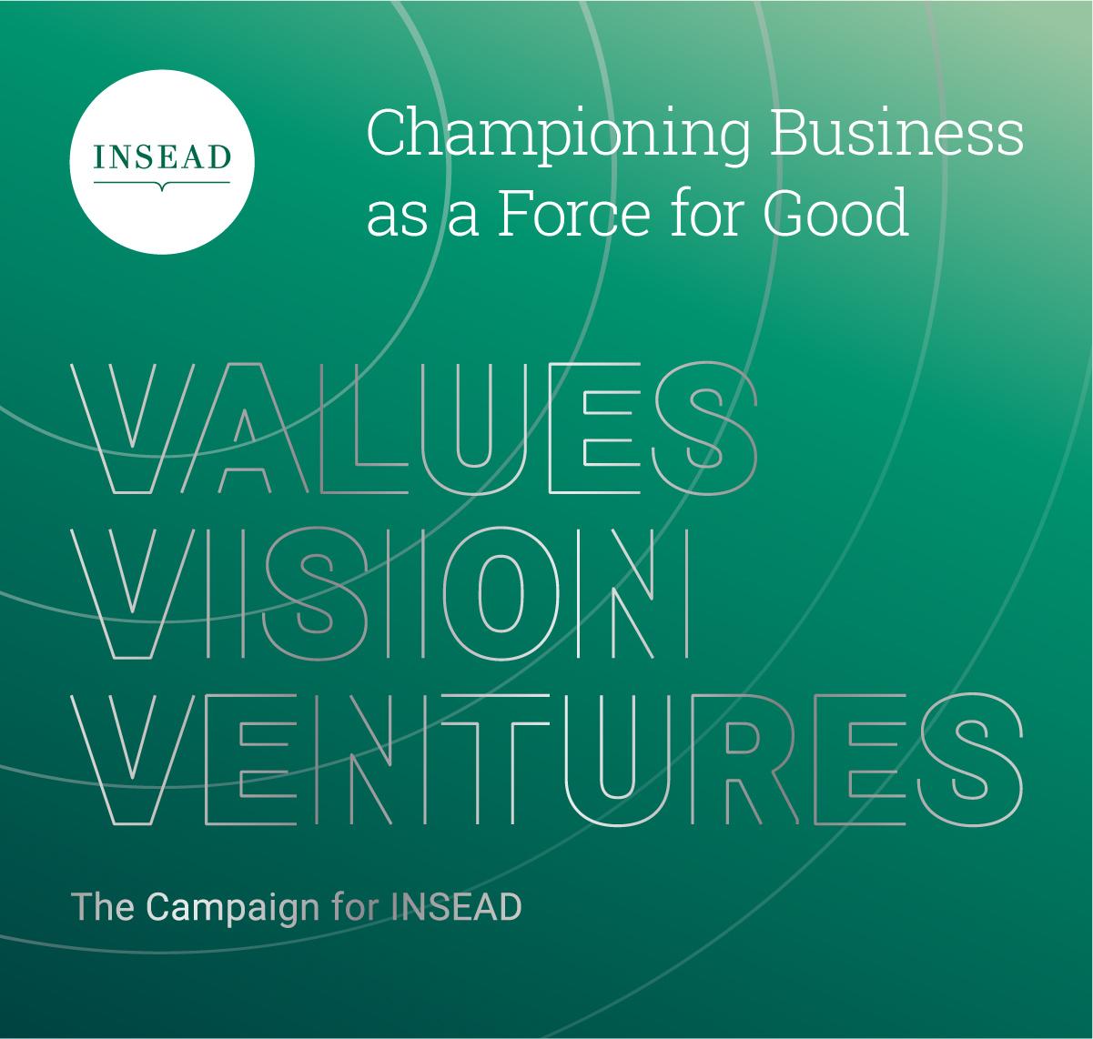 INSEAD's grand idea for a better world - We are inspired by the bold plan of INSEAD, one of the world's top business schools to champion business as a force for good. We agree, that values, vision and new ventures can create a better future for everyone.Learn more here