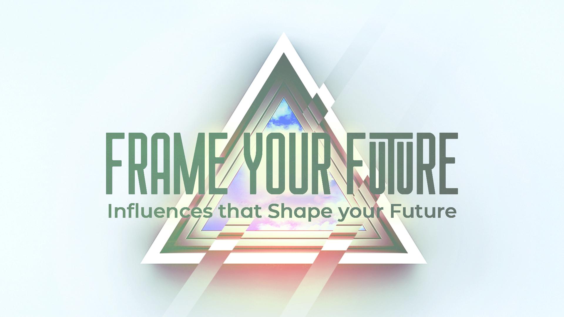 Frame Your Future Sermon Slide 1.jpg