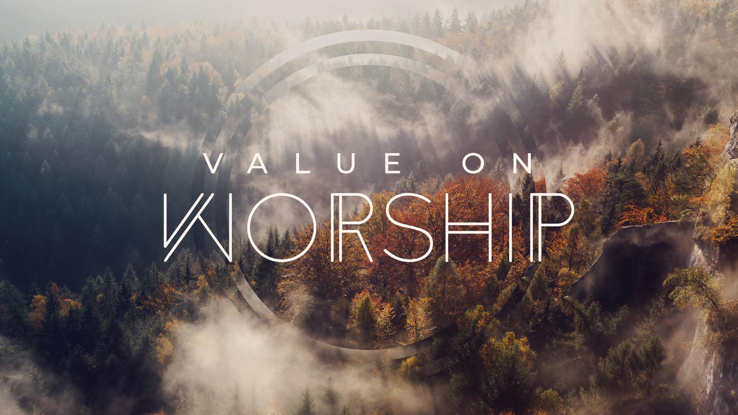 Value on Worship Sermon Slide.jpg