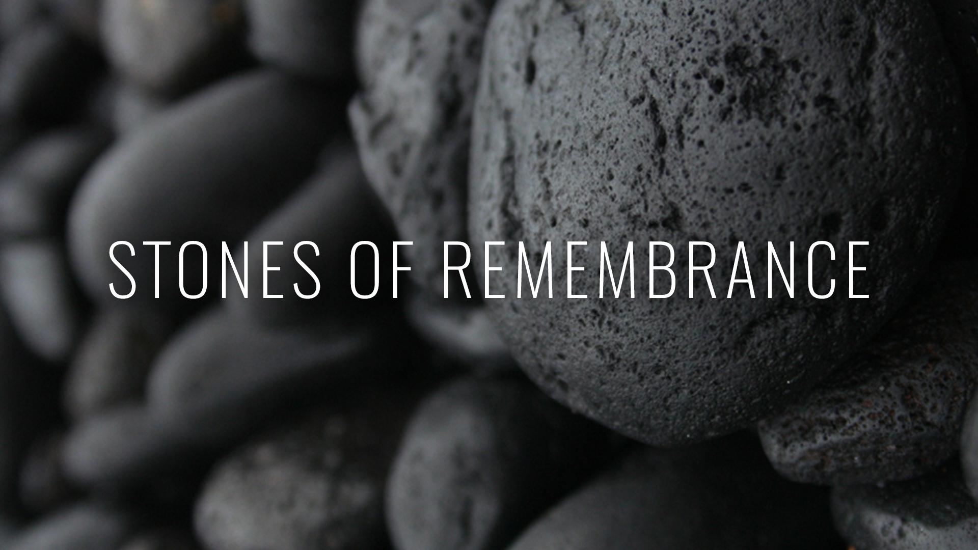 Stones of Remembrance Sermon Slide.jpg