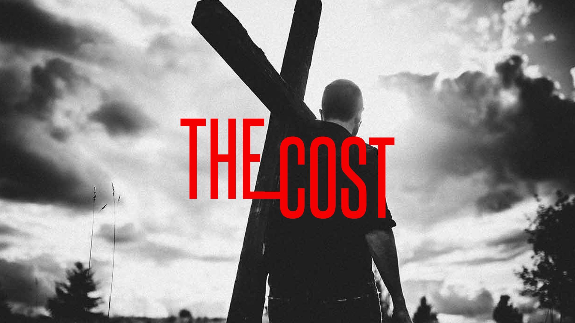 The Cost Sermon Series.jpg