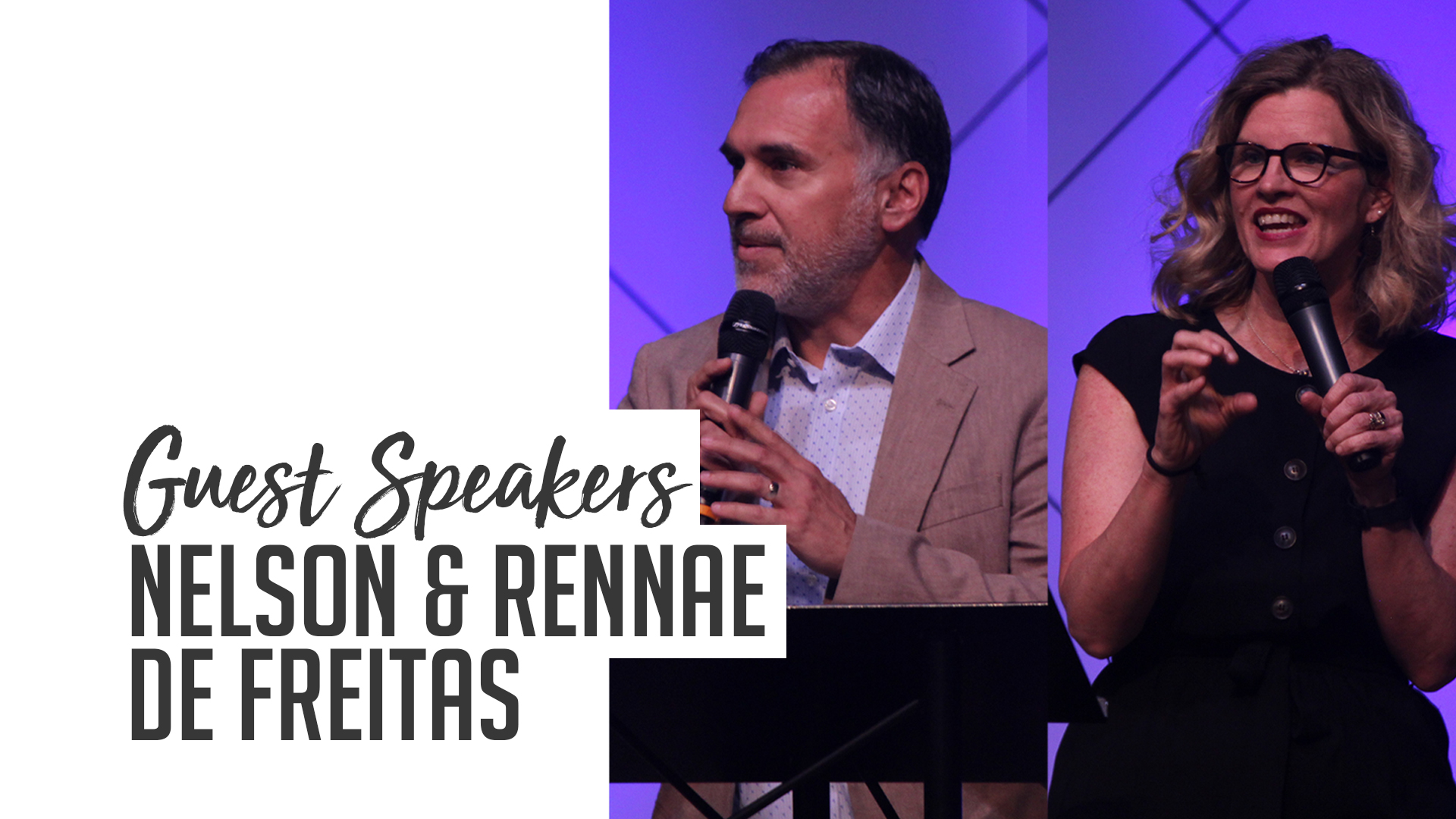 Guest Speakers - Nelson & Rennae de Freitas.jpg