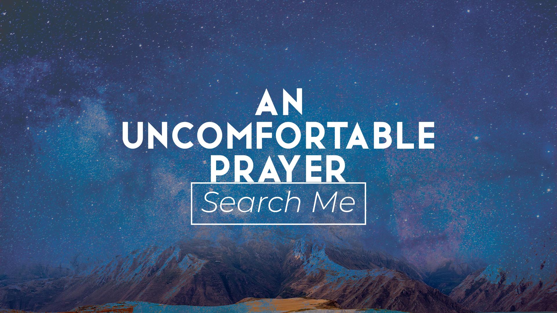 An Uncomfortable Prayer Sermon Slide.jpg