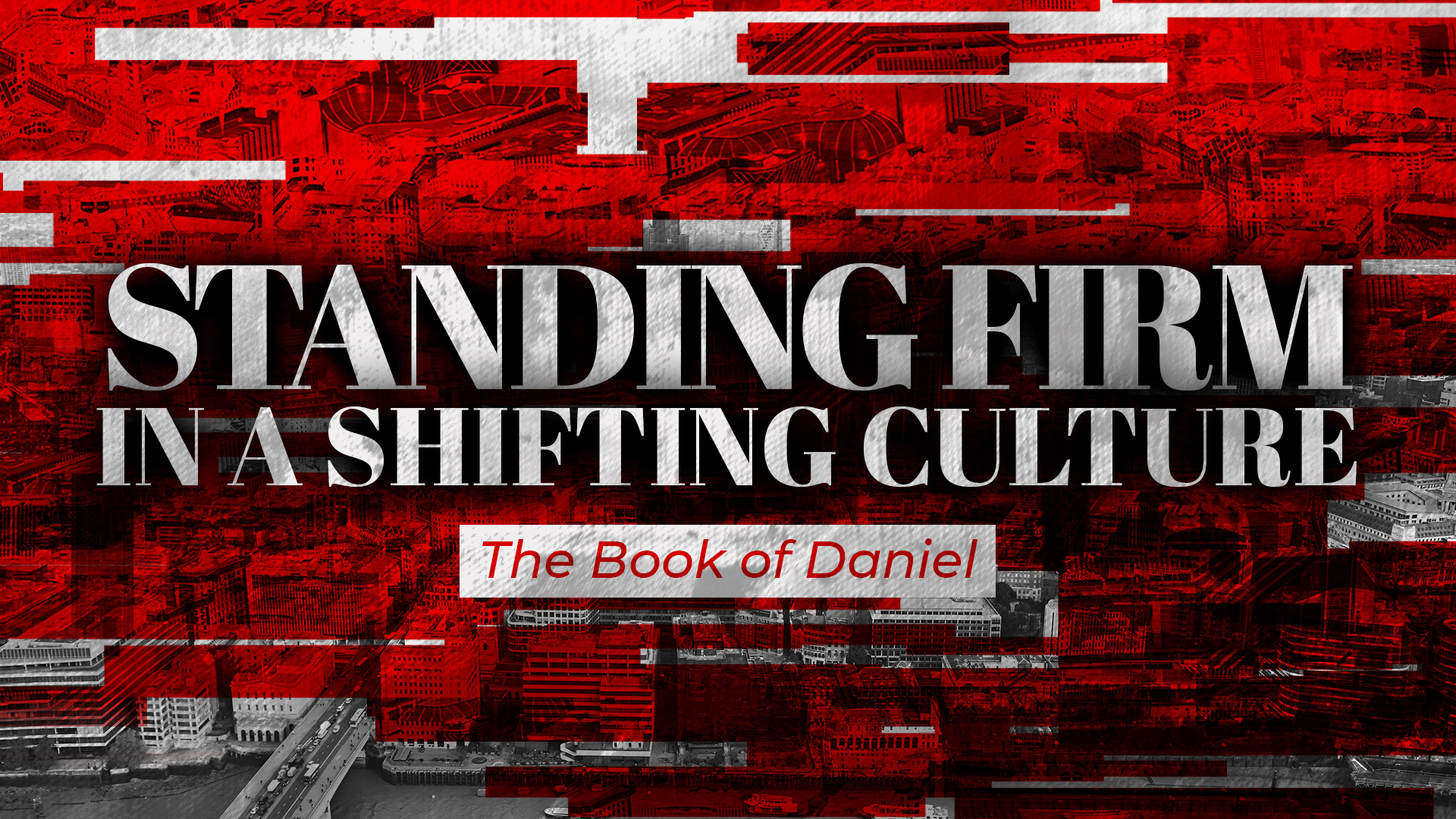 Standing Firm in a Shifting Culture Sermon Slide.jpg