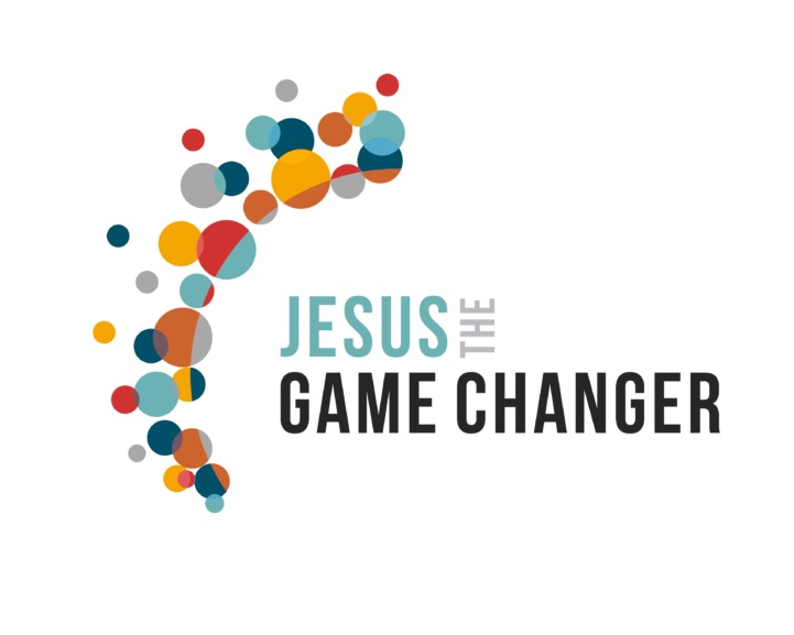Jesus the Game Changer - How the life and teaching of Jesus changed the world and why it matters for school leavers
