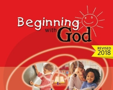 Beginning with God - A one year program designed for students starting their first year of school