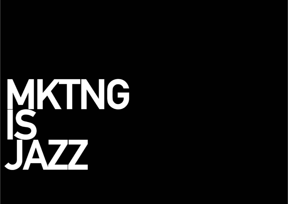 Marketing is Jazz.014.jpeg