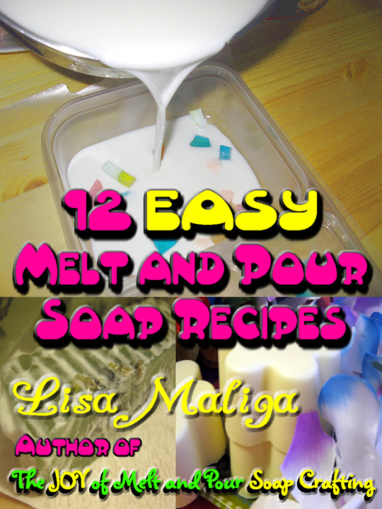 12 Easy Melt and Pour Soap Recipes.jpg