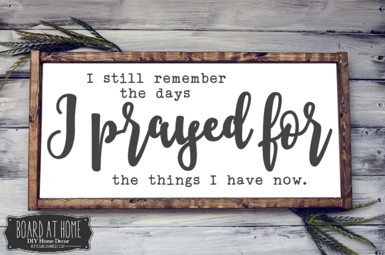 218- I prayed for things