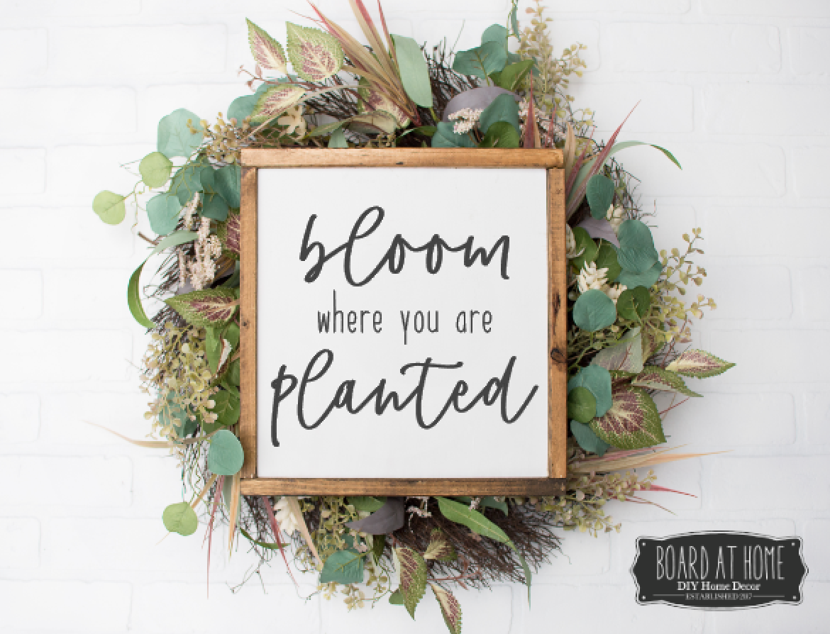 128- Bloom Where you are planted