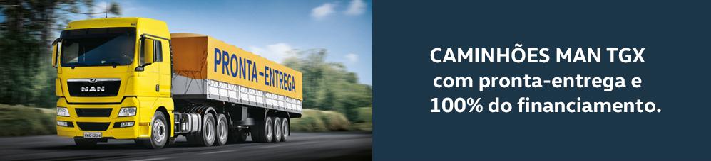caminhões MAN TGX 28.440 e 29.480 a pronta-entrega e com 100% do financiamento.