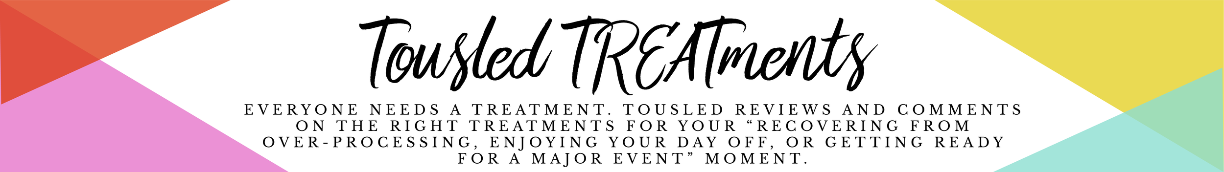 TOUSLED TREATMENTS Banner-49.png