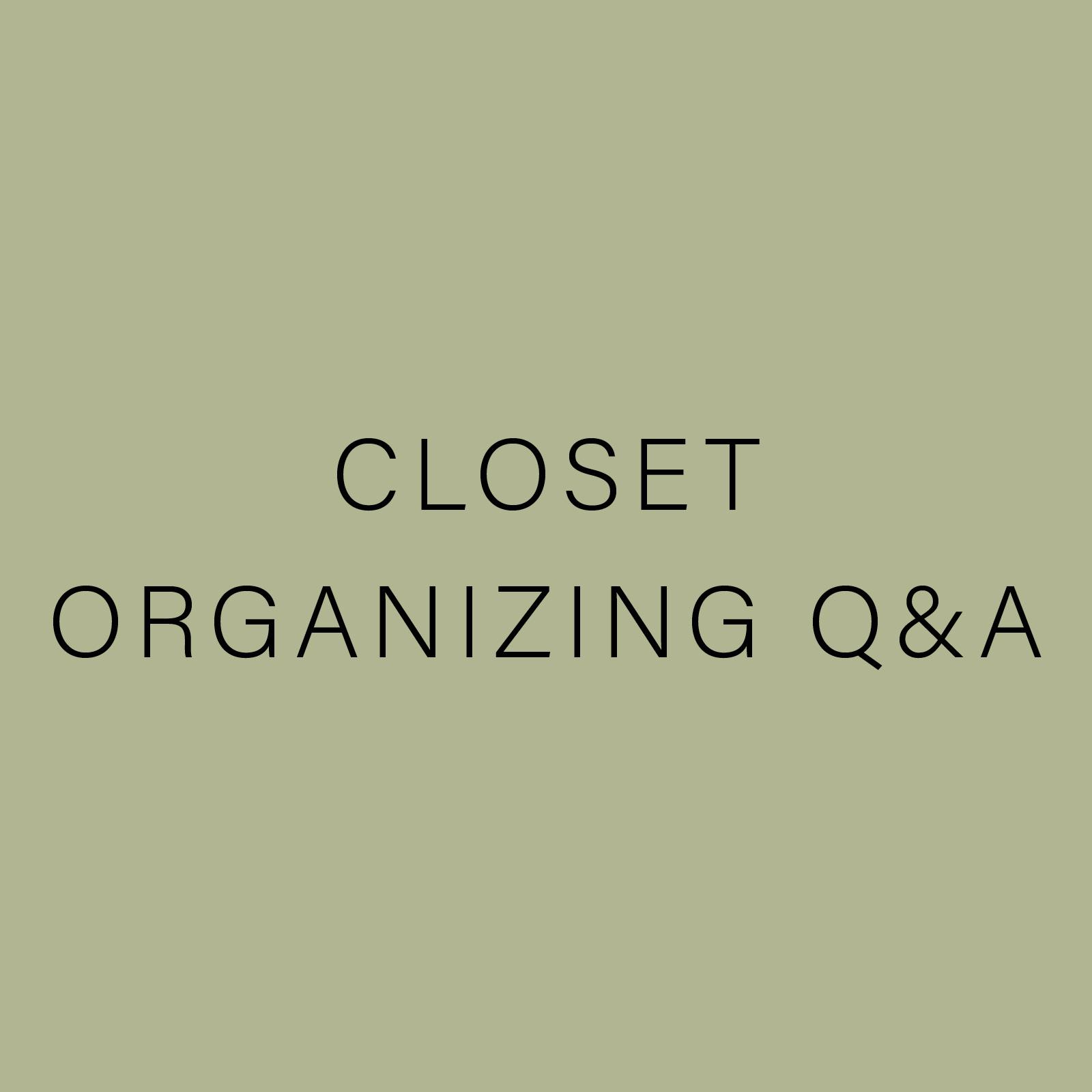 Closet Organizng QA.jpg