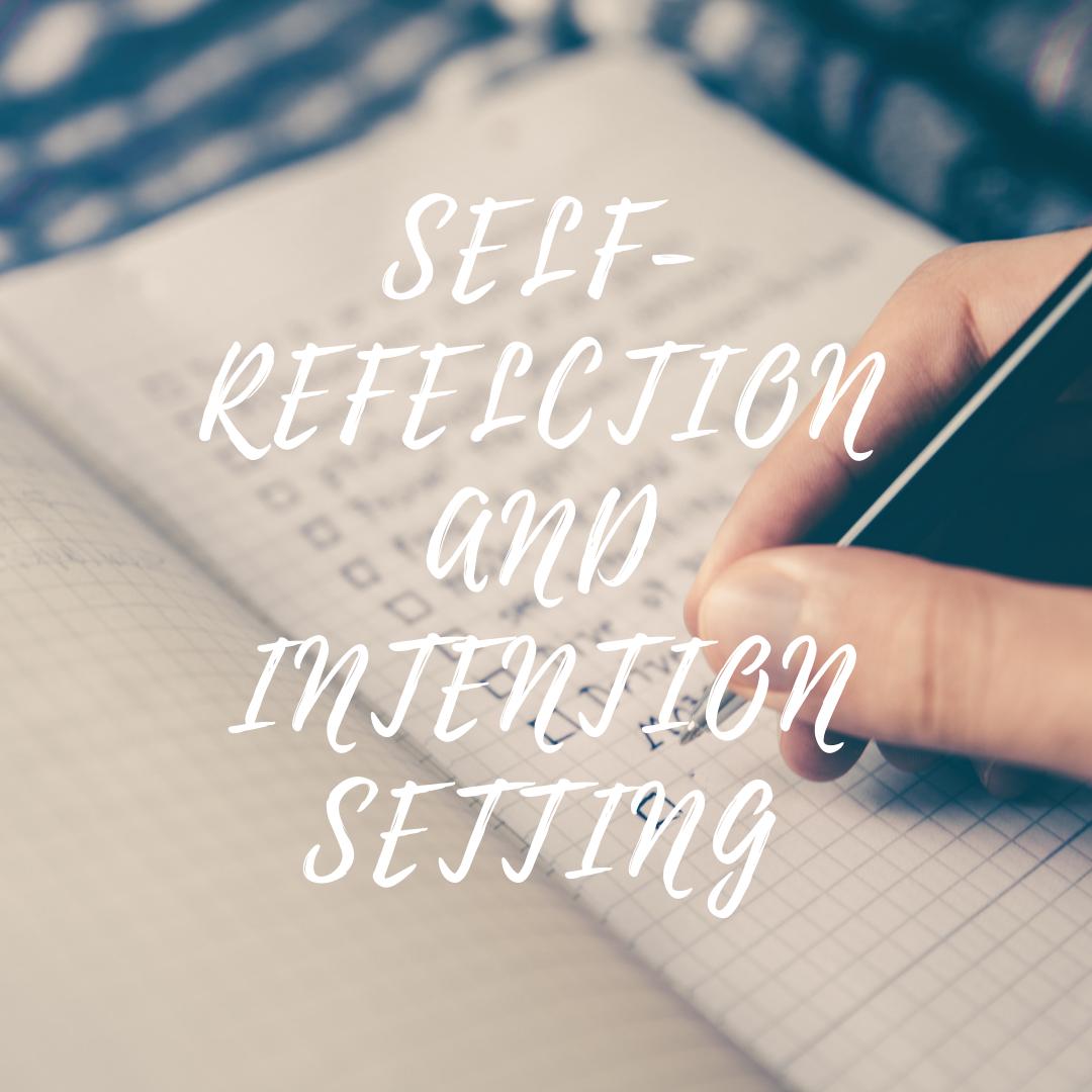 selfreflectionandintentionsetting