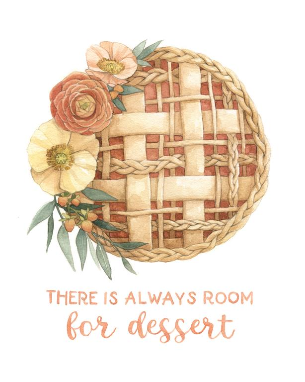 There is always room for dessert - Braided Pie Watercolour Illustration by Alicia's Infinity - www.aliciasinfinity.com