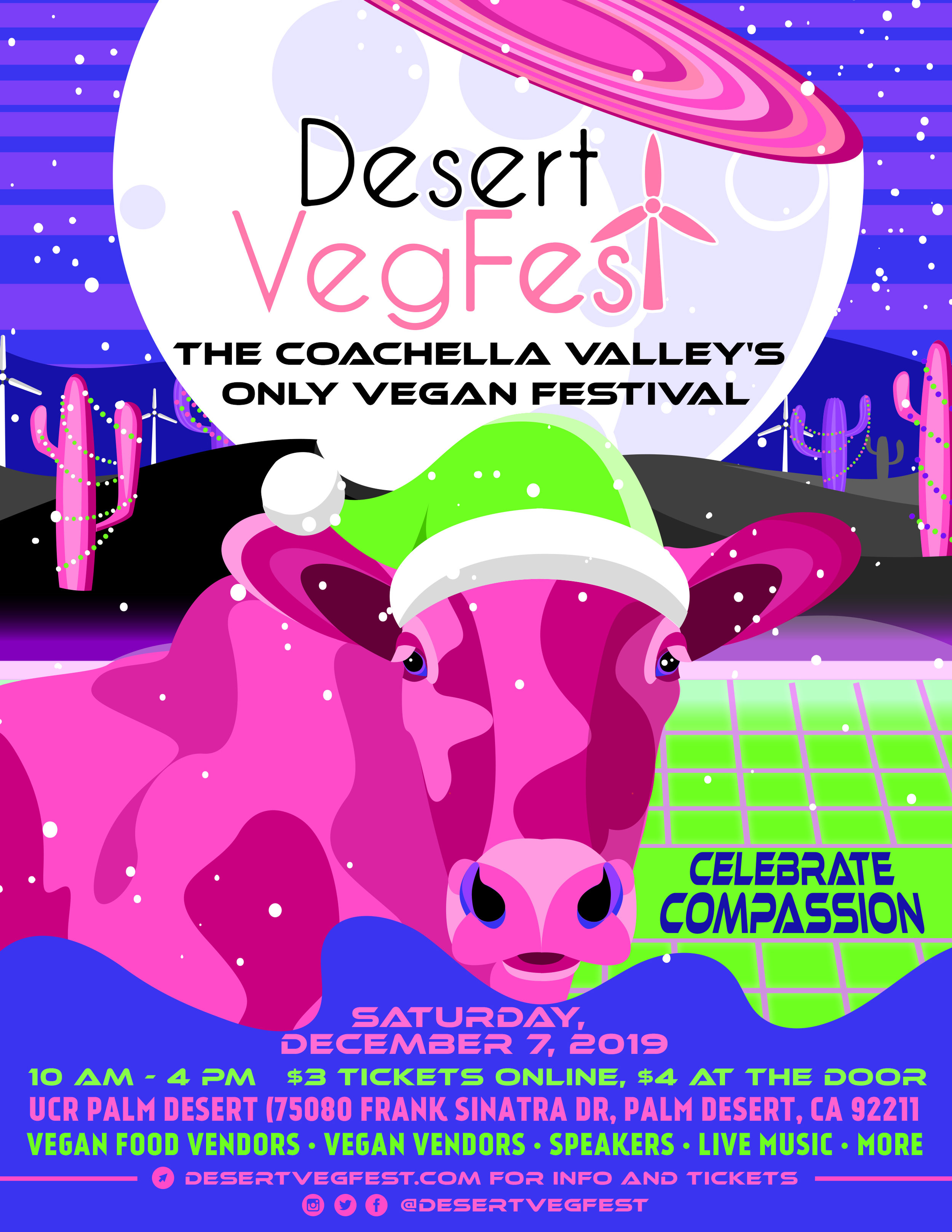 GREAT TO SEE YOU AGAIN! - JOIN US (again) ON SATURDAY, DECEMBER 7TH FOR DESERT VEGFEST (#VEGCHELLA), AN ALL VEGAN FESTIVAL FEATURING DELICIOUS FOOD POP-UPS & FOOD TRUCKS, VENDORS FOR HOLIDAY SHOPPING, FILMS, INFORMATIVE SPEAKERS, MUSIC AND MORE! MAKE SURE TO RSVP ON FACEBOOK AND SHARE WITH ALL OF YOUR FRIENDS & FAMILY