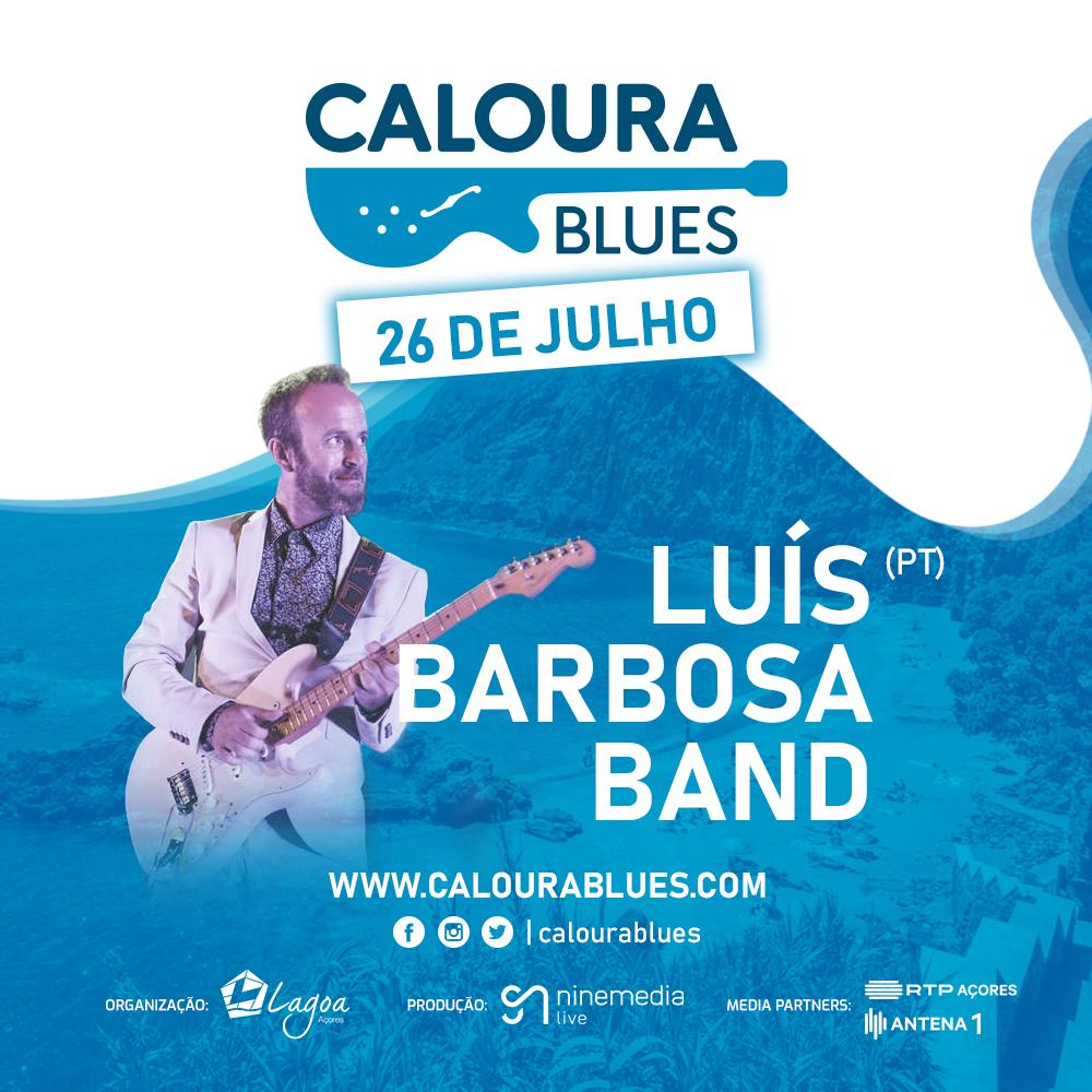 LUÍS BARBOSA BAND (PT) - 26 JULHO / July 26th