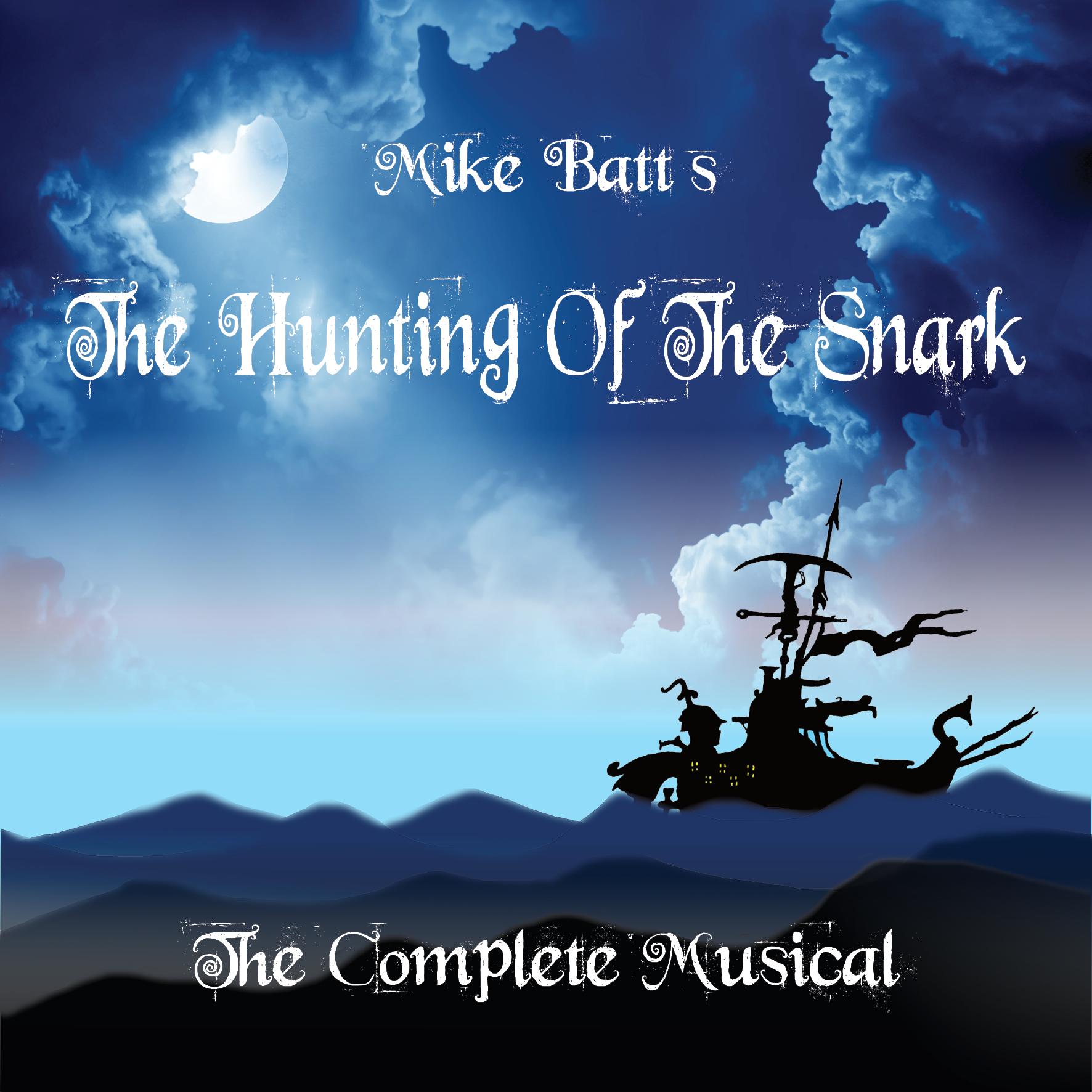 Mike Batts The Hunting Of The Snark Packshot NEW 01.11.2018.jpg
