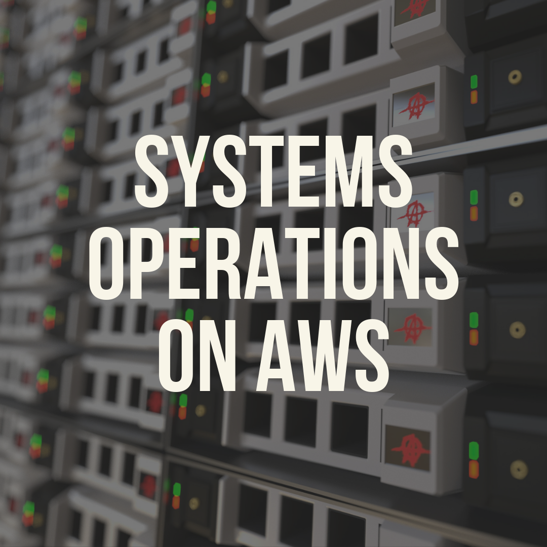 System Operations on AWS