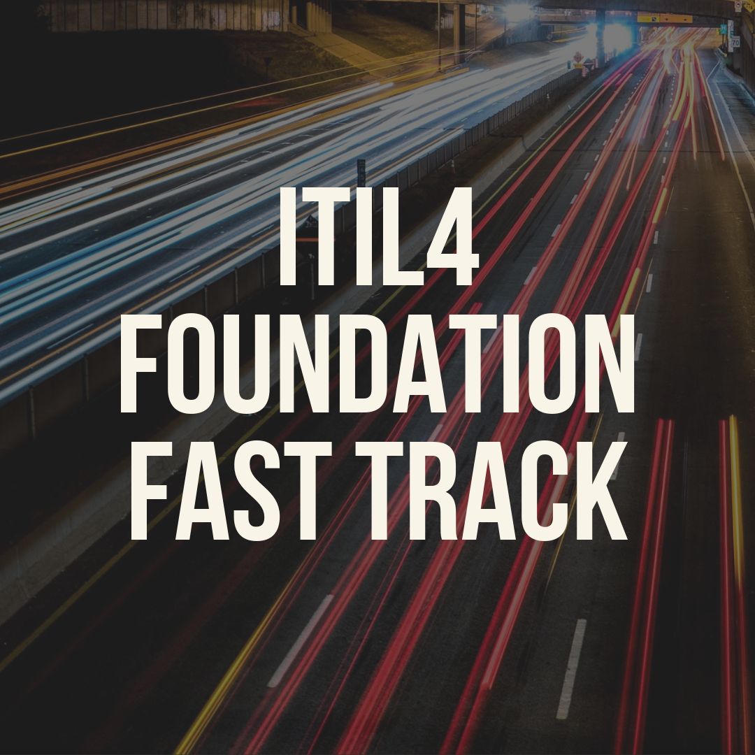 ITIL4 Foundation Fast Track