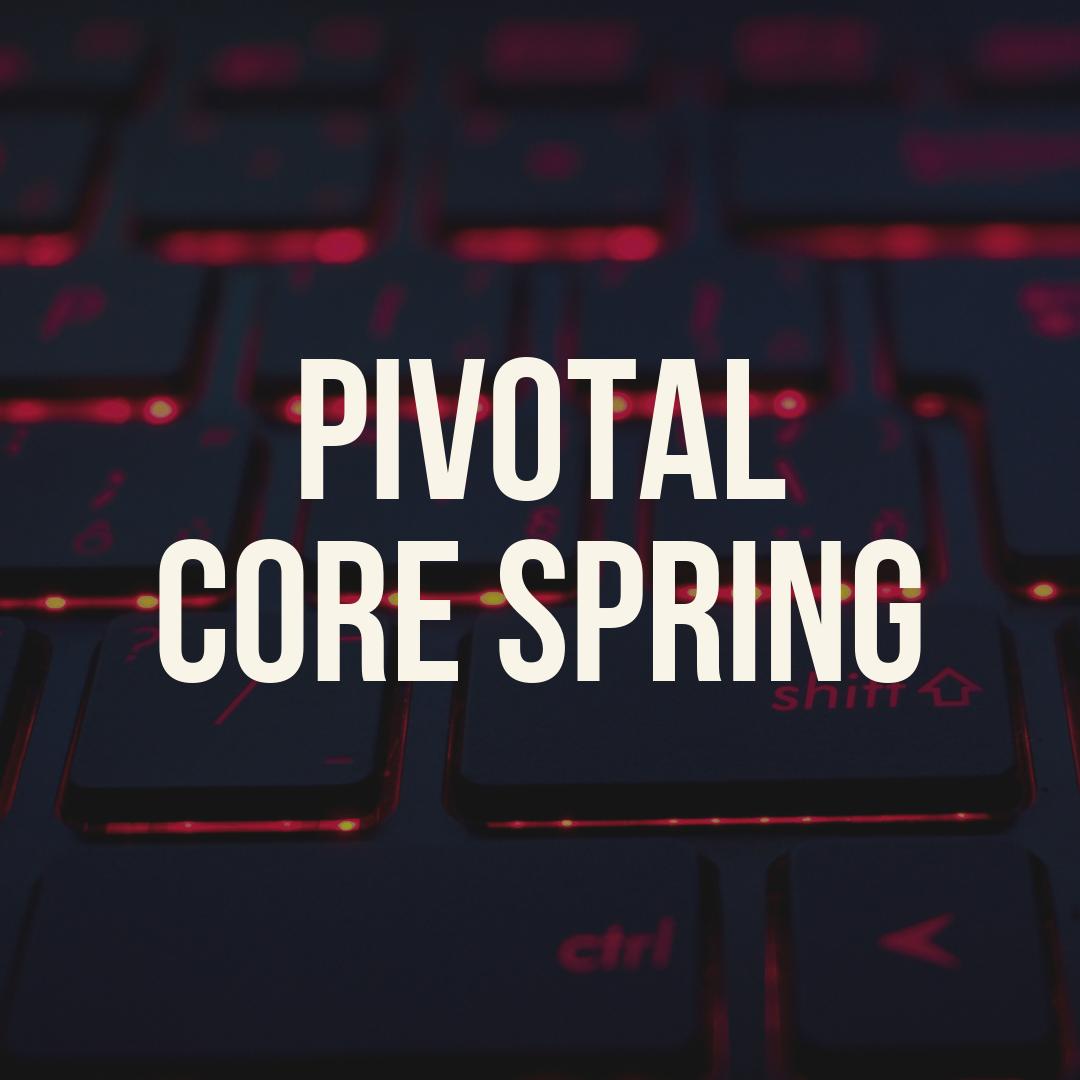 Pivotal Core Spring Training
