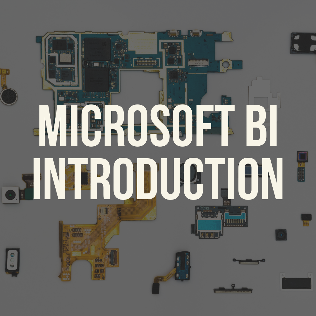 Microsoft Business Intelligence Introduction
