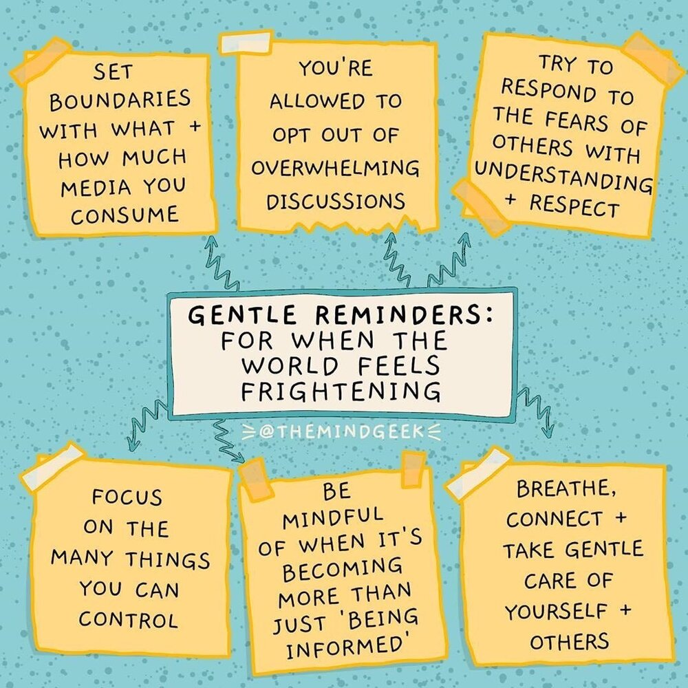 Gentle reminders for when the world feels frightening.JPG